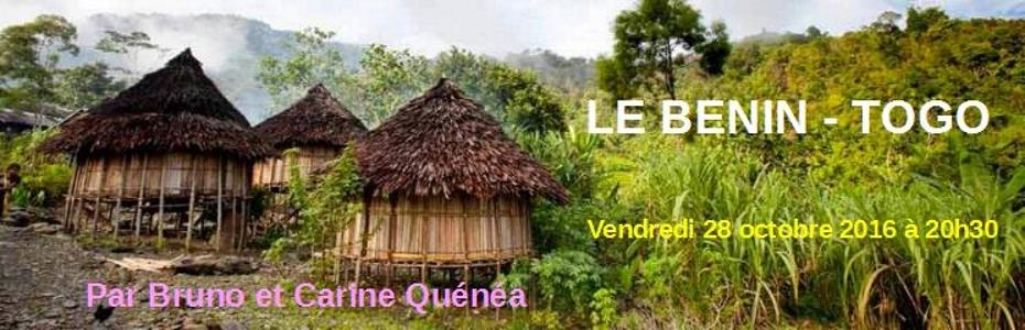 Le Benin – Togo Vendredi 28 octobre 2016
