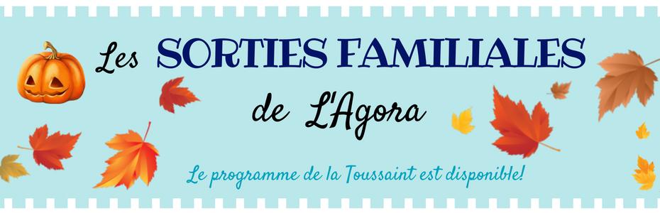 Sorties Familiales – Vacances de la Toussaint 2017