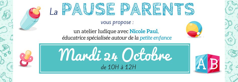 Pause Parents – Atelier de Nadine Paul le 24 Octobre