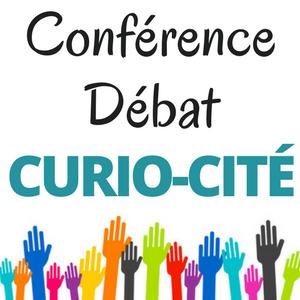 Conférence débat CURIO-CITÉ : «Comment sommes-nous informés?»