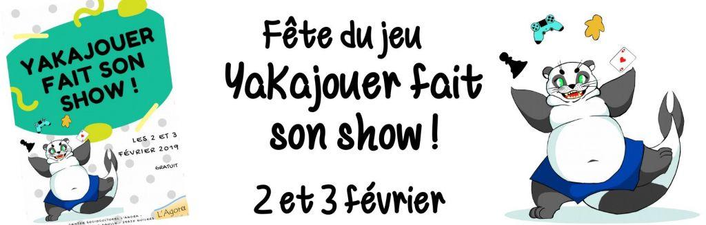 Yakajouer fait son show !