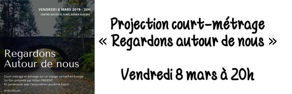 """Projection court-métrage """"Regardons autour de nous"""""""