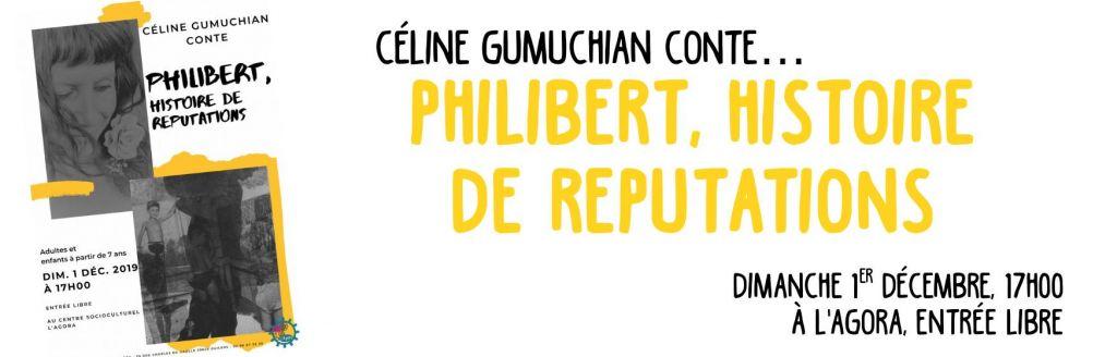 Philibert, histoire de réputations