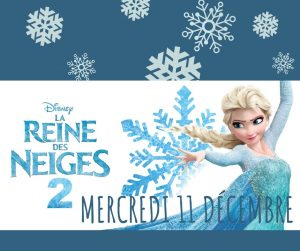 """Sortie familiale : cinéma """"La Reine des Neiges 2"""""""